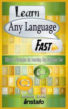 Learn Any Language Fast, Anthony Baker, Instafo