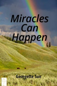Miracles Can Happen, Georgette Sun