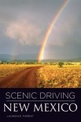 Scenic Driving New Mexico, Laurence Parent
