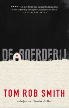 De boerderij, Tom Rob Smith