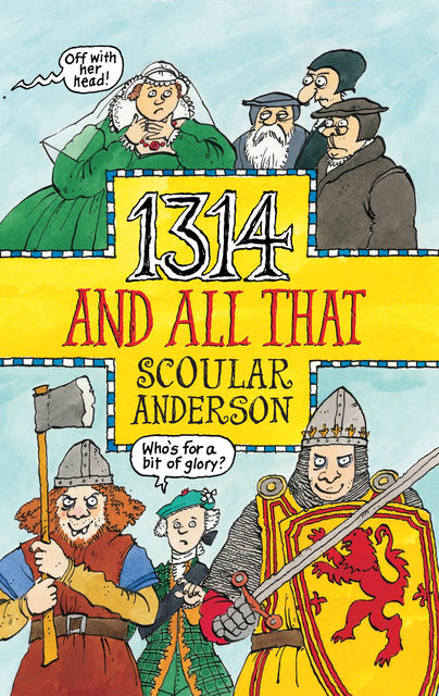 1314 And All That, Scoular Anderson