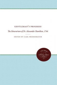 Gentleman's Progress, Carl Bridenbaugh