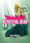 Beautiful Dead – 3 Summer, Eden Maguire