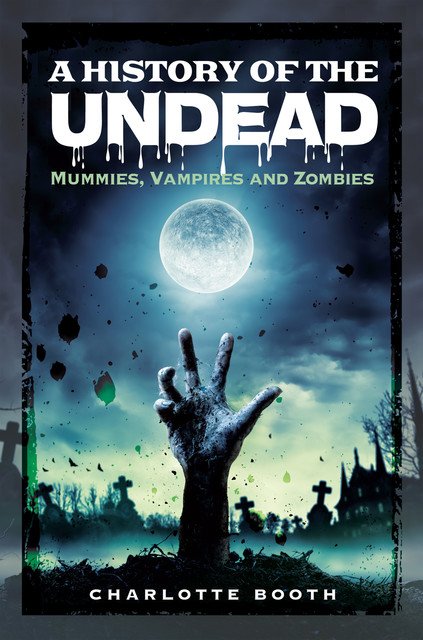 A History of the Undead, Charlotte Booth
