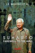 Suharto, Farewell to the King, L.R. Baskoro et al.
