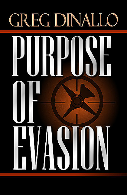Purpose of Evasion, Greg Dinallo
