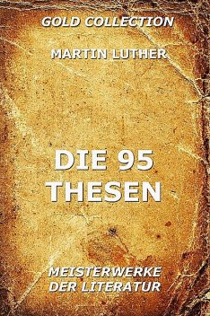 Die 95 Thesen, Martin Luther