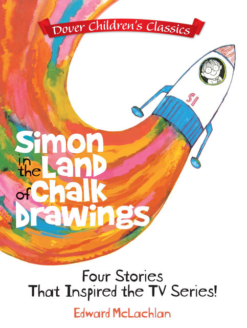 Simon in the Land of Chalk Drawings, Edward McLachlan