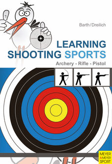 Learning Shooting Sports, Beate Dreilich, Katrin Barth