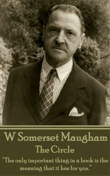 The Circle, William Somerset Maugham