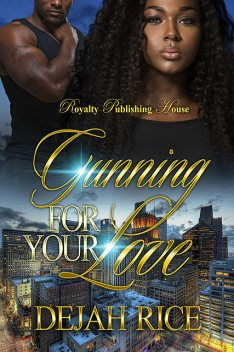 Gunning For Your Love, Dejah Rice