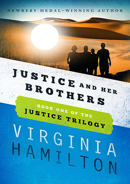 Justice and Her Brothers, Virginia Hamilton