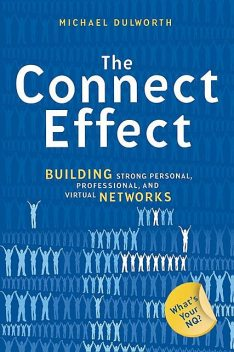 The Connect Effect, Michael Dulworth
