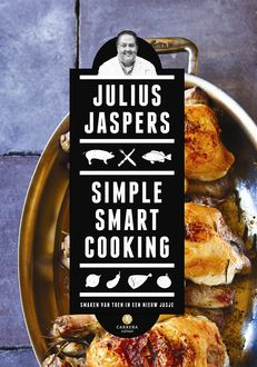 Simple Smart Cooking, Julius Jaspers