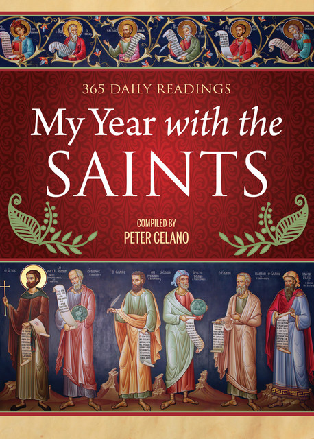 My Year with the Saints for Kids, Peter Celano