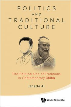 Politics and Traditional Culture, Janette Ai