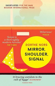 Mirror, Shoulder, Signal, Dorthe Nors