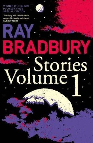 Ray Bradbury Stories, Volume 1, Ray Bradbury