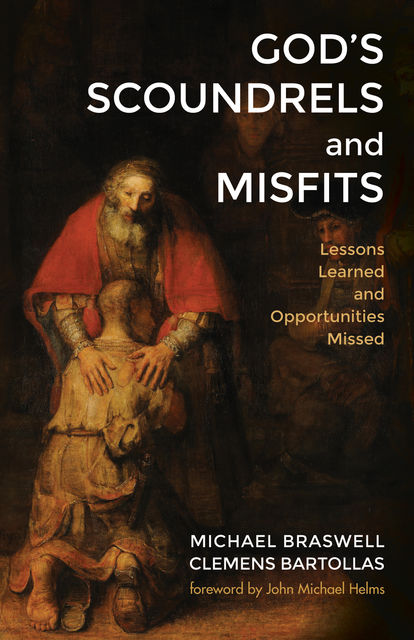 God's Scoundrels and Misfits, Clemens Bartollas, Michael Braswell