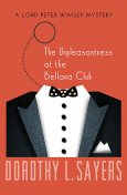 The Unpleasantness at the Bellona Club, Dorothy L Sayers