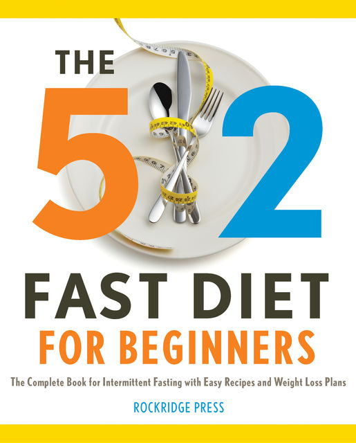 The 5:2 Fast Diet for Beginners, Rockridge Press