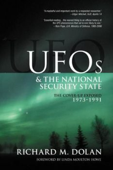 The Cover-Up Exposed, 1973–1991 (UFOs and the National Security State), Richard Dolan