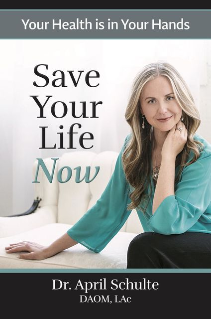Save Your Life Now, April Schulte