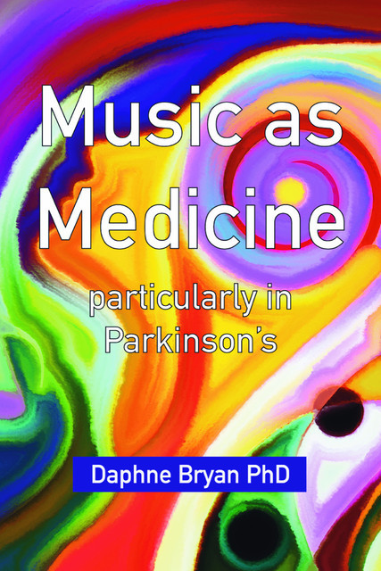 Music as Medicine, Daphne Bryan