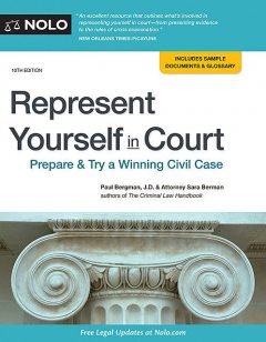 Represent Yourself in Court, Paul Bergman, Sara J Berman