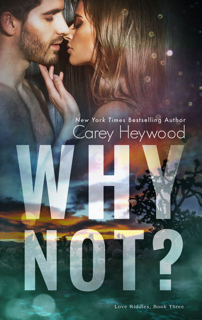 Why Not, Carey Heywood