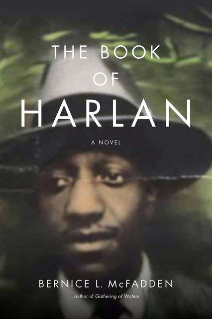 The Book of Harlan, Bernice L. McFadden