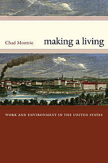 Making a Living, Chad Montrie