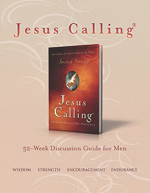 Jesus Calling Book Club Discussion Guide for Men, Sarah Young