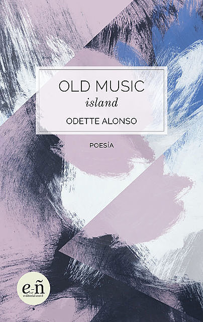 Old Music Island, Odette Alonso