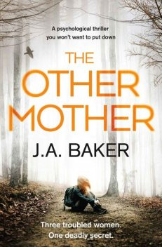The Other Mother, J.A.Baker