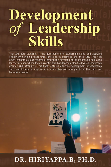 Development of Leadership Skills, Hiriyappa B