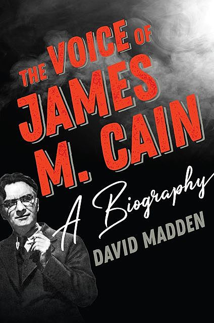 The Voice of James M. Cain, David Madden