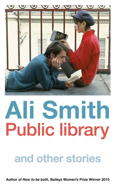 Public library and other stories, Ali Smith