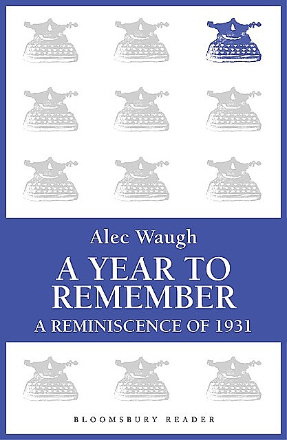 A Year to Remember, Alec Waugh