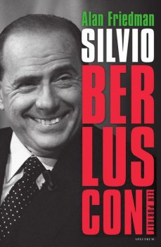 Silvio Berlusconi, Alan Friedman