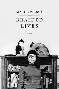 Braided Lives, Marge Piercy