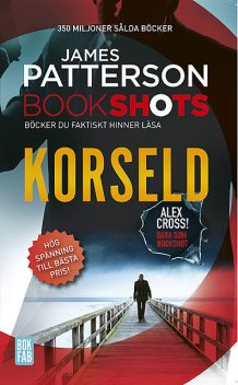 Bookshots: Korseld – Alex Cross, James Patterson