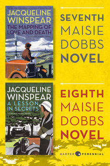 Maisie Dobbs Bundle #3: The Mapping of Love and Death and A Lesson in Secrets, Jacqueline Winspear