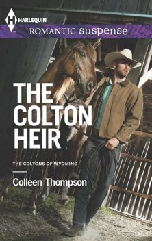 The Colton Heir, Colleen Thompson