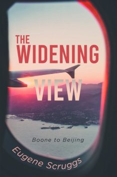 The Widening View, Eugene Scruggs