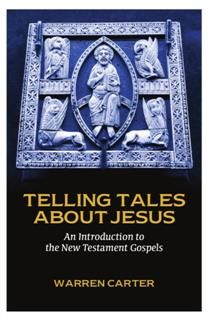 Telling Tales about Jesus, Warren Carter