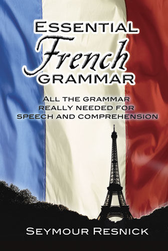 Essential French Grammar, Seymour Resnick