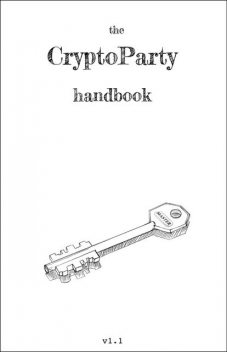 The Cryptoparty Handbook, The Contributors
