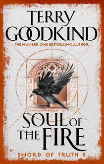 Soul of the Fire, Terry Goodkind