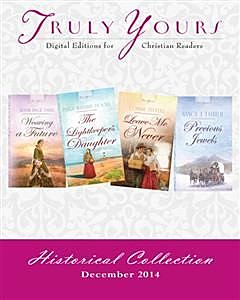 Truly Yours Historical Collection December 2014, Susan Page Davis